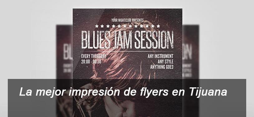 la-mejor-impresion-de-flyers-en-tijuana